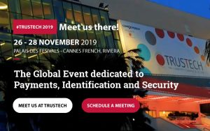 2019 Trustech the Global Event dedicated to Payments, Identification and Security